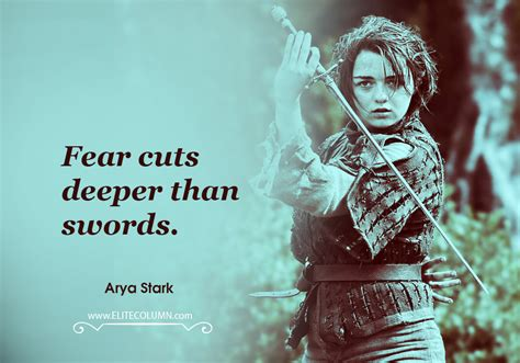 13 Arya Stark Quotes That Speaks Her Courageous Heart