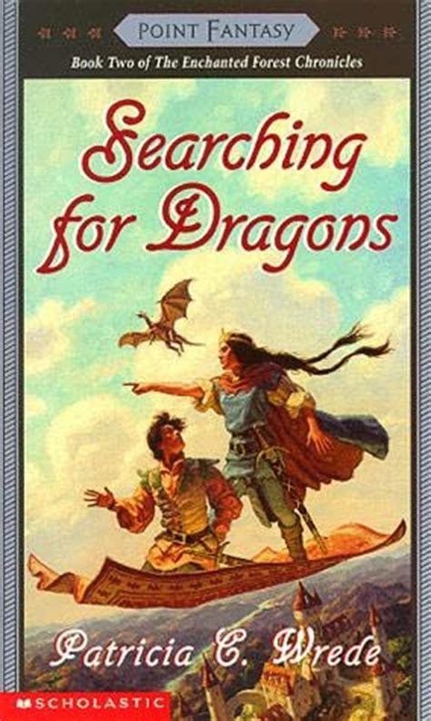 Searching for Dragons (Enchanted Forest, book 2) by