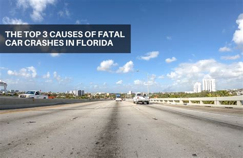 The top 3 causes of fatal car crashes in Florida