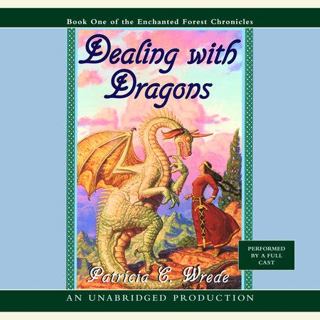 The Enchanted Forest Chronicles Book One: Dealing with